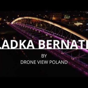 """Bernatka"" Bridge"